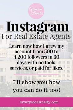 Instagram for Real Estate Pros: Learn now how I grew my account from 500 to 4,200 followers in 60 days with no tools, services, or paid for likes! We have 33 Instagram tips you need to know about to create a successful marketing strategy for realtors. We have strategies to help your profile, photos, and videos stand out. Our hacks will help you be on your way to Insta influencer status. San Diego Real Estate Agent Joy Bender   Luxury Realtor® #instagramtips #realtorlife #realtor, #real...