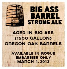 Yes, Size Does Matter...BIG ASS BARREL Strong Ale