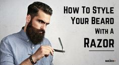 How to Style a Beard with a Razor?
