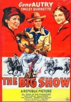 The Big Show    - FULL MOVIE - Watch Free Full Movies Online: click and SUBSCRIBE Anton Pictures  FULL MOVIE LIST: www.YouTube.com/AntonPictures - George Anton -     Plot: At the Texas Centennial in Dallas Autry confuses two girls by being himself and his own stunt double.