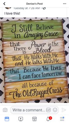 """idea for painting the words to """"I will cherish the Old rugged Cross"""". Sign Quotes, Bible Quotes, Me Quotes, Qoutes, Pintura Country, Pallet Signs, Diy Signs, Christian Quotes, Christian Signs"""