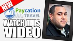 Paycation Travel Presentation - Paycation Reviews
