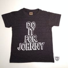 Image of Do it for Johnny