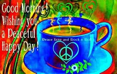 Hippie Peace, Hippie Love, Hippie Style, Hippie Chick, Good Morning Greetings, Good Morning Quotes, Peace Sign Art, Peace Signs, Hippie Party