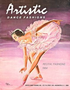 Items similar to 1964 : Artistic Dance Fashions - Recital Fashion Catalog ballet on Etsy Ballet Painting, Dance Paintings, Vintage Ballet, Vintage Dance, Ballet Posters, Dance Posters, Ballet Illustration, Ballet Feet, Baby Pink Aesthetic
