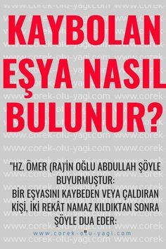 Cevap Değerli kardeşimiz, KAYIP BULMAK İÇİN OKUNACAK DUA Hz. Ömer (ra)'in oğlu Abdullah şöyle buyurmuştur: Bir eşyasını kaybeden veya çaldıran kişi, iki rekât namaz kıldı… Allah Islam, Prayers, Istanbul, Islamic, Stitch Patterns, Quotes, Bern, Rage, Health