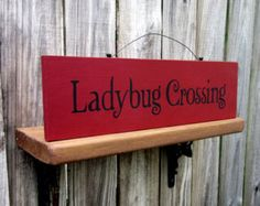 Ladybug Crossing Sign, Painted Wood, Hand Painted, Ladybug, Red, Black, Spring, Garden Sign