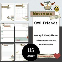 OWL FRIENDS  November 2013 Planner Pages in US Letter Portrait Size -includes Cover, Monthly, 2 Pg Weekly, Bill Pay/To Do/Notes,  Lined Journal Pages  from myunclutteredlife  #owls, #printables, #calendars