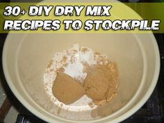 30+ DIY Dry Mix Recipes To Stockpile - Updated