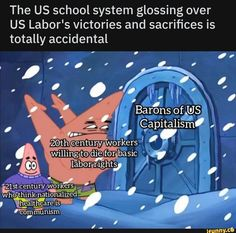 The US school system glossing over US Labor's victories and sacrifices is totally accidental Barons Qf'US - iFunny :) Funny School Memes, School Humor, Funny Relatable Memes, Labor Rights, Us School, Popular Memes, Victorious, Health Care, Relationship