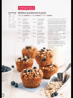 Muffins bleuets poires Healthy Snacks, Healthy Recipes, Brunch, Brownie Cookies, Calories, Muffin Recipes, Scones, Biscuits, Food And Drink