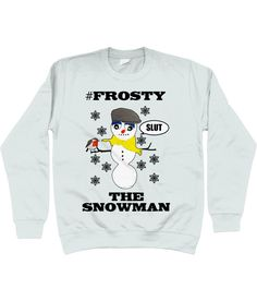 5147425d11 Rude, Funny, Hilarious, Christmas Jumper, #Frosty The Snowman! Robin Red