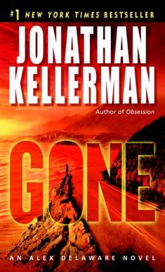 Gone (Alex Delaware, #20)  by Jonathan Kellerman...I need to go back and reread the Alex Delaware series in order.  Those are great reads.