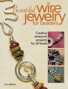 Kalmbach Publishing Books-Beautiful Wire Jewelry For Beaders