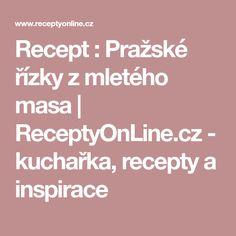 Recept : Pražské řízky z mletého masa   ReceptyOnLine.cz - kuchařka, recepty a inspirace