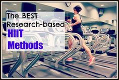 the best research-based HIIT methods, all in one spot