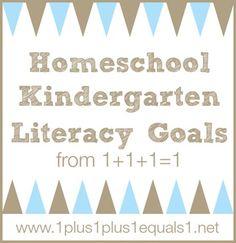 Homeschool Kindergarten Literacy Goals.  Also  link to a fun-looking program for sight words.