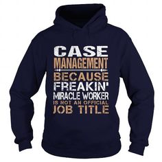 CASE-MANAGEMENT - Freaking T-Shirts, Hoodies (35.99$ ==► Shopping Now to order this Shirt!)