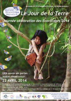 Mardi 22 avril 2014, journée mondiale des éco villages.