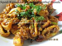 This Squid Masala/Kanavai Masala is  a very famous Kerala cuisine of South India. Squid is consumed in many parts of the world. In India an...