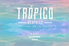 Trópico Festival de Música en Acapulco