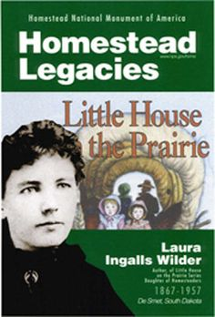 Homestead Legacies, Little House on the Prairie