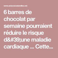 6 barres de chocolat par semaine pourraient réduire le risque d'une maladie cardiaque ... Cette étude de Harvard le confirme !