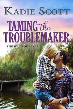 Taming the Troublemaker (Hills of Texas by Kadie Scott was a hooking, sweet read that had me flipping the pages. Not my first read from this author. Book 1, This Book, Fiction, Romance Authors, Romance Books, Losing Everything, Latest Books, Having A Crush, Free Kindle Books