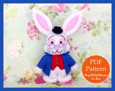 The White Rabbit. Alice Wonderland. Easter Bunny. Felt Doll.Felt pattern.Felt doll pattern. PDF Pattern and Tutorial.Sewing pattern. Dollmaking.How to make felt dolls.Easy felt dolls.Handmade doll.Felt Crafts.