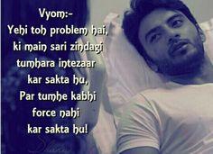 Vyom's dialogues ❤❤❤❤ Bollywood Gossip, Cute Eyes, Maya, Poetry, Good Things, Entertaining, Songs, Tv, Memes