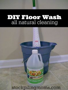 DIY Floor Wash - all natural cleaning