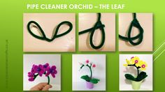pipe cleaner orchid leaf tutorial. VIDEO tutorial is available here: http://www.pipecleanercrafts.co.uk/#!orchid-video-diy/ch1b