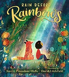 Rain Before Rainbows Book Club Books, The Book, Rhyming Pictures, Hope Symbol, Find Friends, Save The Children, Light Of Life, Aarhus, Positive Messages