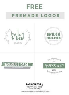 Free Premade Logos available for download now.