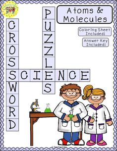 Atoms and Molecules print and go crossword puzzle and coloring sheet AND Answer Key!