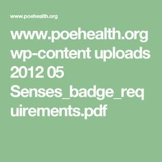 www.poehealth.org wp-content uploads 2012 05 Senses_badge_requirements.pdf