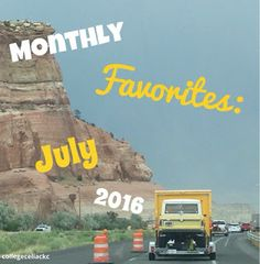 Monthly Favorites: July 2016 (Writing Class, GRE, and Moving!)