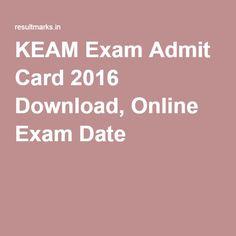 KEAM Exam Admit Card 2016 Download, Online Exam Date