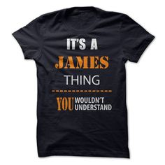 If youre a James then this shirt is for you! Everyone else has no idea !There are things that only YOU can understand .Then This Is A Must Have Tee Best Tshirt 2015