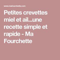 Petites crevettes miel et ail...une recette simple et rapide - Ma Fourchette