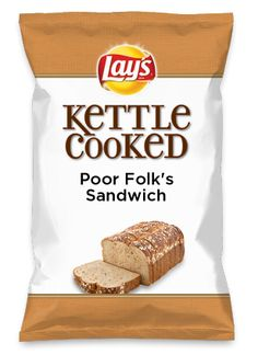 As a kid, we struggled, and it was times when we didn't have not one thin slice of lunch meat to put on a sandwich, but mayo, and no Lay's! Wouldn't Poor Folk's Sandwich be yummy as a chip? Lay's Do Us A Flavor is back, and the search is on for the yummiest flavor idea. Create a flavor, choose a chip and you could win $1 million! https://www.dousaflavor.com See Rules.