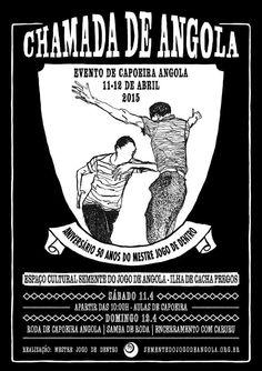 Veneno da noite. Capoeira Angola: II Chamada de Angola - 2015