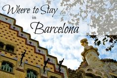 Are you looking for where to stay in Barcelona? I'll run down your options for Barcelona hostels, hotels, apartment rentals, and more.