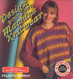 """Link to a book review of  """"Design your own Machine Knitwear"""" by Felicity Murray. The review is in German and English, by kind permission from Kerstin of the Strickforum blog."""