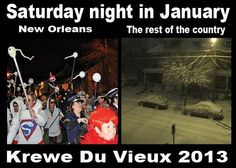 """""""Krewe Du Vieux Comes Early"""" 1/19/13"""