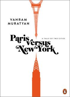 Paris versus New York: A Tally of Two Cities 07/02/12