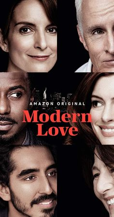 Modern Love (TV Series ) With Anne Hathaway, Tina Fey, Andy Garcia, Dev Patel. TV series based on the New York Times' column that explores relationships, love and the human connection. Series Movies, Movies And Tv Shows, Top Movies, Love Trailer, Love Tv Series, Girl Drama, Andy Garcia, World Tv, Tina Fey