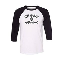 Ain't No Hood Like Motherhood Baseball Raglan Shirt Funny