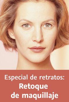 Especial de retratos: Retoque de maquillaje