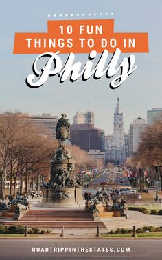 10 fun things to do in Philly! Click through for our Philadelphia city guide on Road Trippin' The States